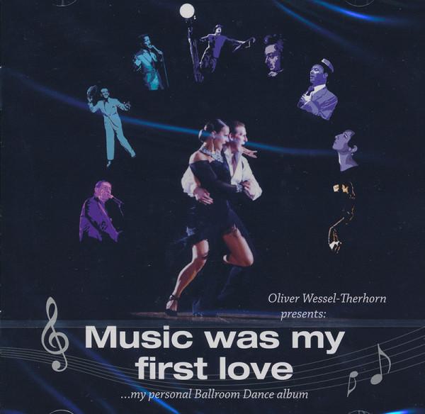 Music was my first love - Ballroom